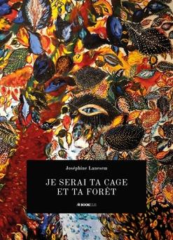 Je serai ta cage et ta forêt - Couverture Ebook auto édité