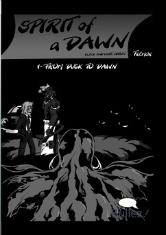 Spirit of a Dawn BW édition - Tome 1