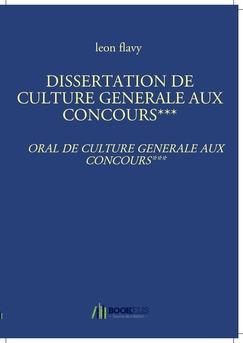 DISSERTATION DE CULTURE GENERALE AUX CONCOURS***