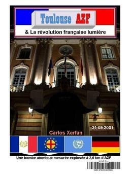 Toulouse AZF & La révolution française lumière - Couverture Ebook auto édité