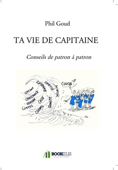 TA VIE DE CAPITAINE