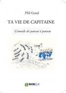 TA VIE DE CAPITAINE