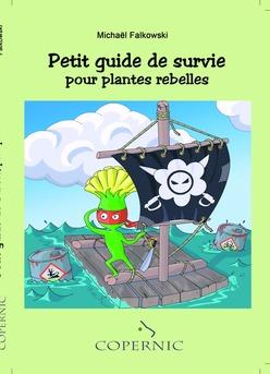 Petit guide de survie pour plantes rebelles - Couverture de livre auto édité