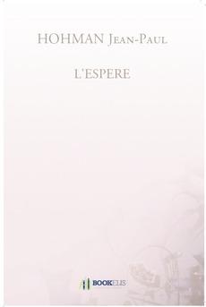 L'ESPERE - Couverture de livre auto édité