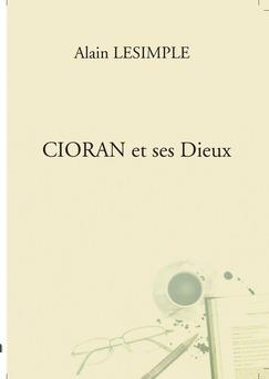 CIORAN et ses Dieux - Couverture de livre auto édité