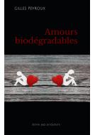 Amours biodégradables