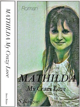 MATHILDA MY CRAZY LOVE