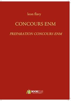 CONCOURS ENM