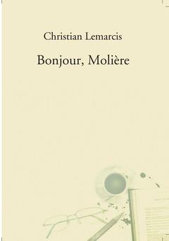 Bonjour, Molière