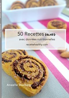 50 recettes saines avec données nutritionnelles