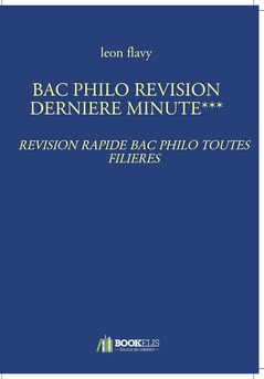 BAC PHILO REVISION DERNIERE MINUTE***