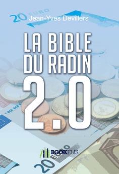 La Bible du Radin 2.0 - Couverture de livre auto édité