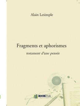 Fragments et aphorismes - Couverture de livre auto édité