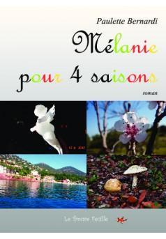 Mélanie pour 4 saisons - Couverture de livre auto édité
