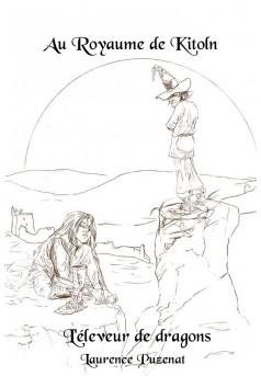 Au Royaume de Kitoln - L'éleveur de Dragons