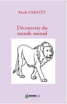 Découverte du monde animal