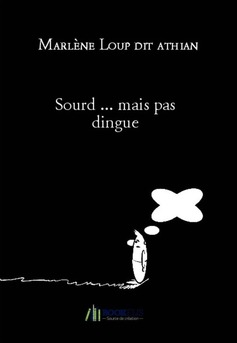 Sourd ... mais pas dingue