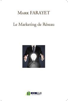 Le Marketing de Réseau - Couverture de livre auto édité