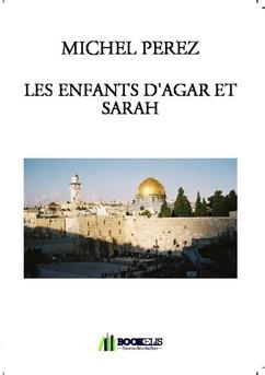 LES ENFANTS D'AGAR ET SARAH
