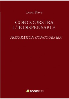 CONCOURS IRA L'INDISPENSABLE