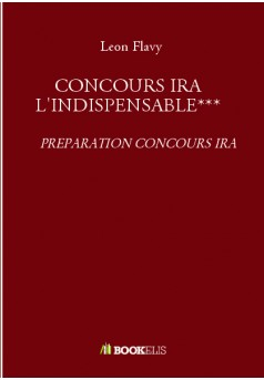 CONCOURS IRA L'INDISPENSABLE***