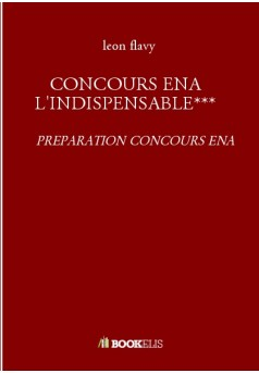 CONCOURS ENA L'INDISPENSABLE***