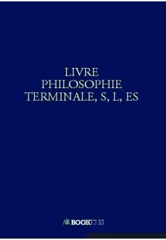 LIVRE PHILOSOPHIE TERMINALE, S, L, ES - Couverture Ebook auto édité