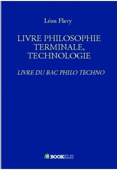 LIVRE PHILOSOPHIE TERMINALE, TECHNOLOGIE