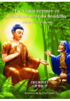 La Vision erronée et l'enseignement du Bouddha - Couverture de livre auto édité