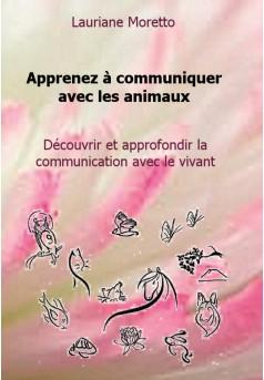 Apprenez à communiquer avec les animaux