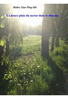 La douce pluie du nectar dans le dharma - Couverture Ebook auto édité