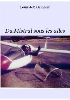 Du Mistral sous les ailes - Couverture de livre auto édité