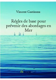 Régles de base pour prévenir des abordages en Mer