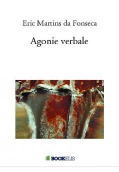 Agonie verbale - Couverture de livre auto édité