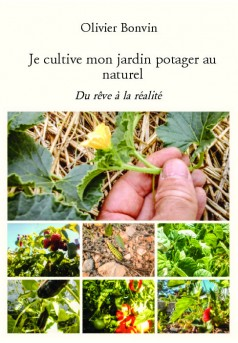 Je cultive mon jardin potager au naturel