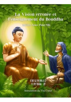 La Vision erronée et l'enseignement du Bouddha - Couverture Ebook auto édité