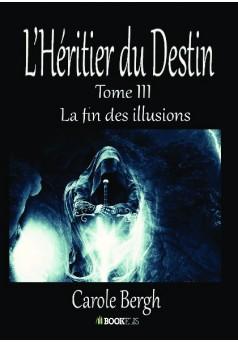 L'Héritier du Destin Tome III - Couverture de livre auto édité
