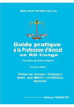 Guide Pratique à la profession d'Avocat en RD Congo