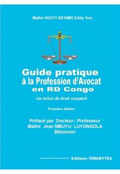 Guide Pratique à la profession d'Avocat en RD Congo