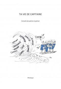 TA VIE DE CAPITAINE - Couverture Ebook auto édité