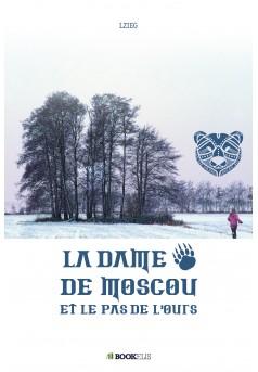 La dame de Moscou et le pas de l'ours - Couverture Ebook auto édité