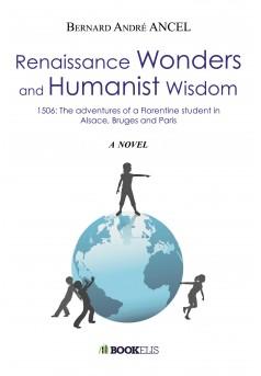 Renaissance Wonders and Humanist Wisdom - Couverture de livre auto édité