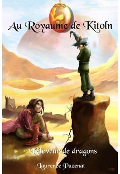Au Royaume de Kitoln - L'éleveur de Dragons - Couverture Ebook auto édité