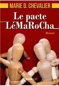 Le pacte LéMaRoCha