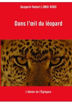 Dans l'œil du léopard - Couverture de livre auto édité