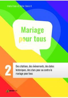 Le Mariage pour tous 2