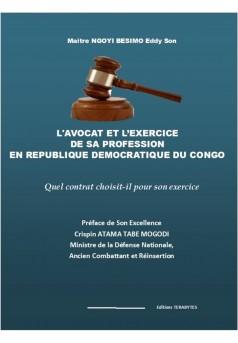 L'Avocat et l'exercice de sa profession en République Démocratique du Congo