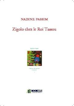 Zigolo chez le Roi Tassou - Couverture de livre auto édité