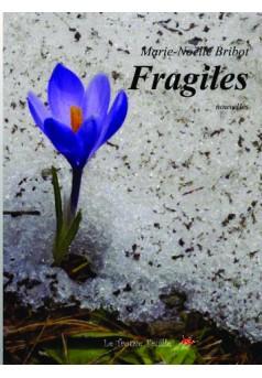 Fragiles - Couverture de livre auto édité