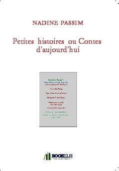 Petites  histoires  ou Contes  d'aujourd'hui - Couverture de livre auto édité